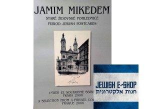 JAMIM MIKEDEM - Staré židovské pohlednice