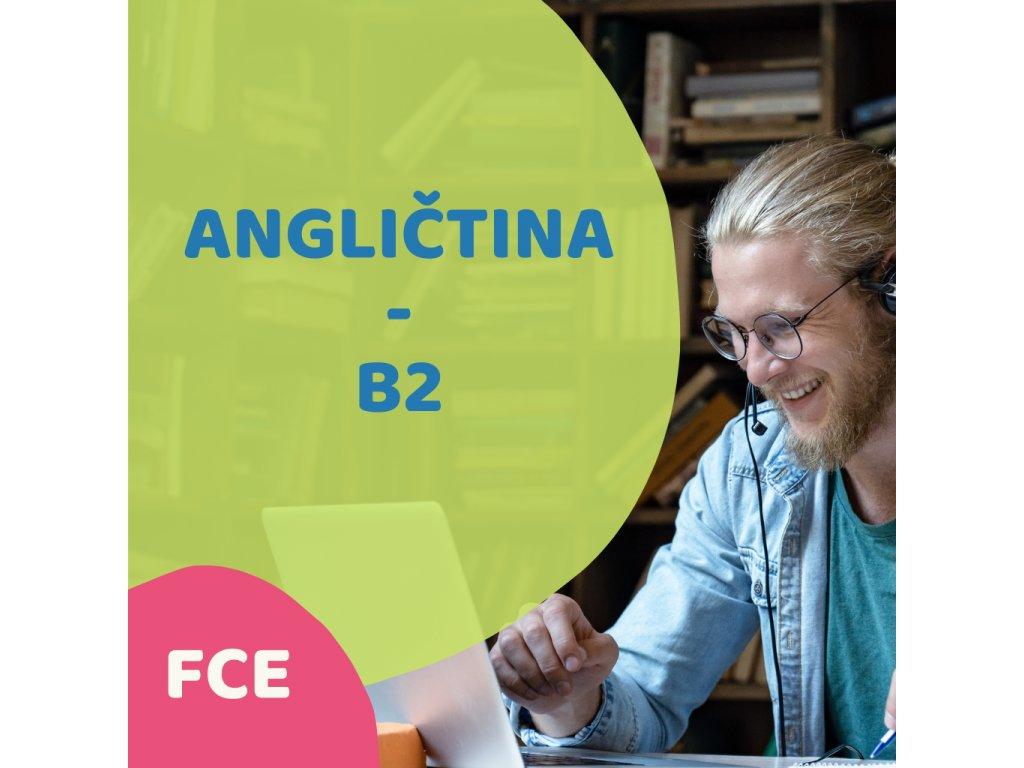 On-line angličtina pro Pokročilé B2 (FCE) dopolední
