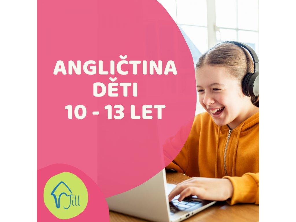 On-line Angličtina děti 10-13 let odpolední