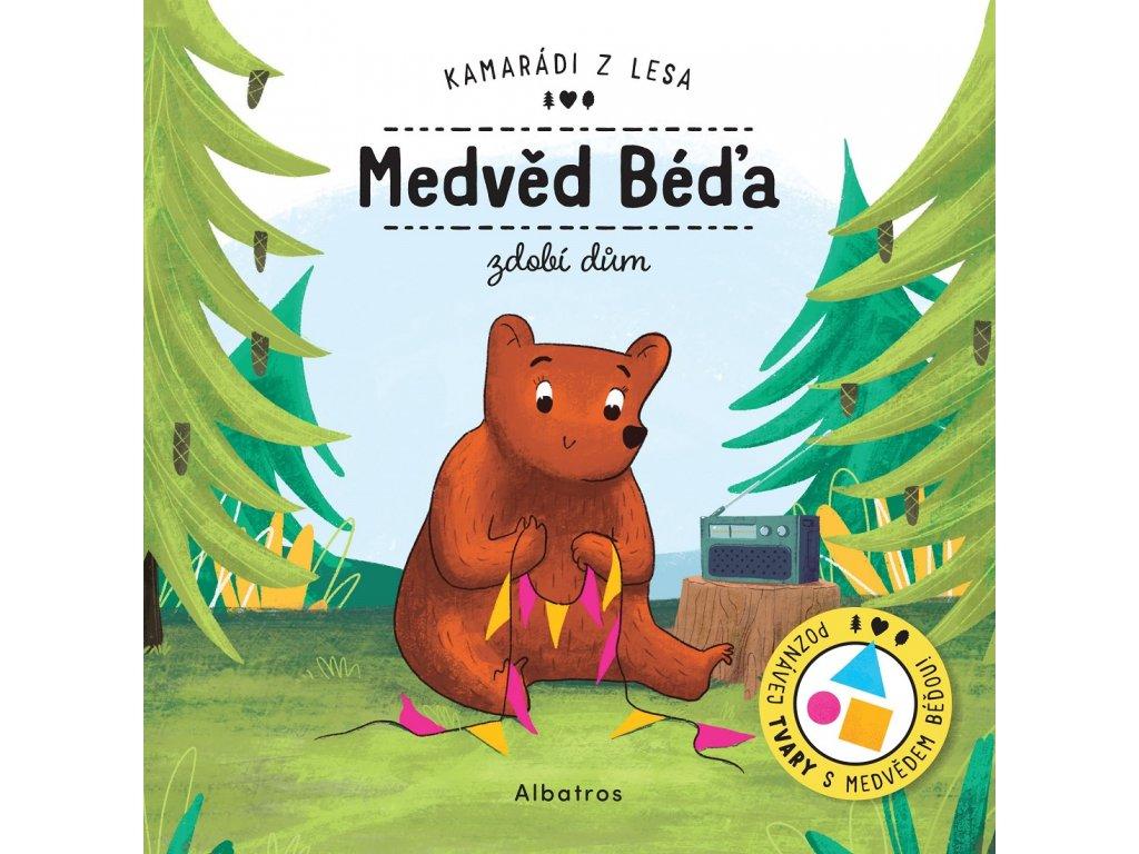 Medvěd Béďa zdobí dům
