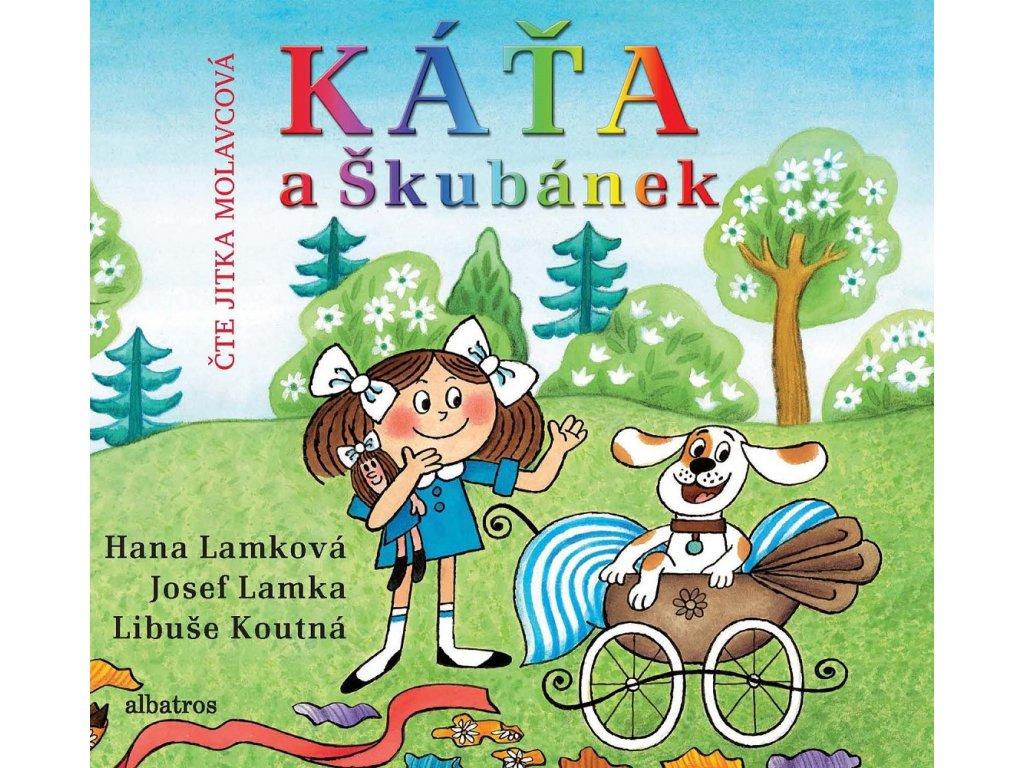 Káťa a Škubánek (audiokniha pro děti)