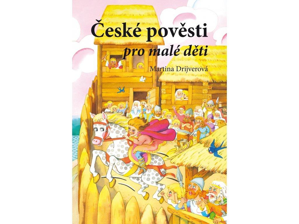 CPRESS České pověsti pro malé děti - Martina Drijverová