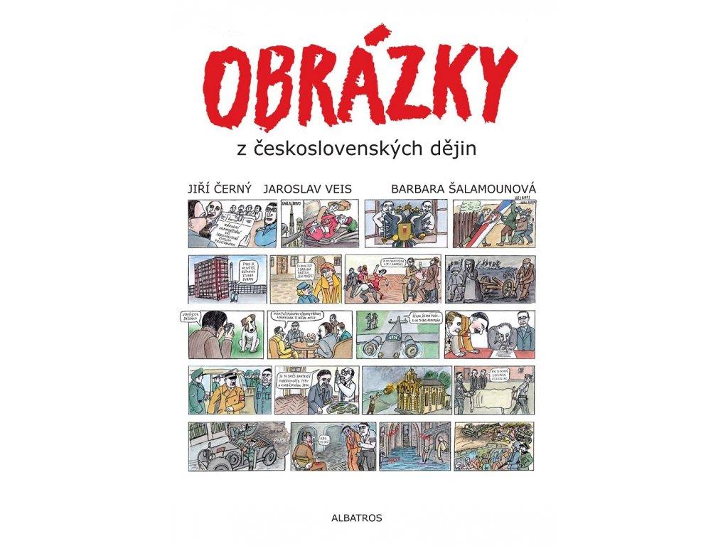 ALBATROS Obrázky z československých dějin -  Jaroslav Veis, Jiří Černý