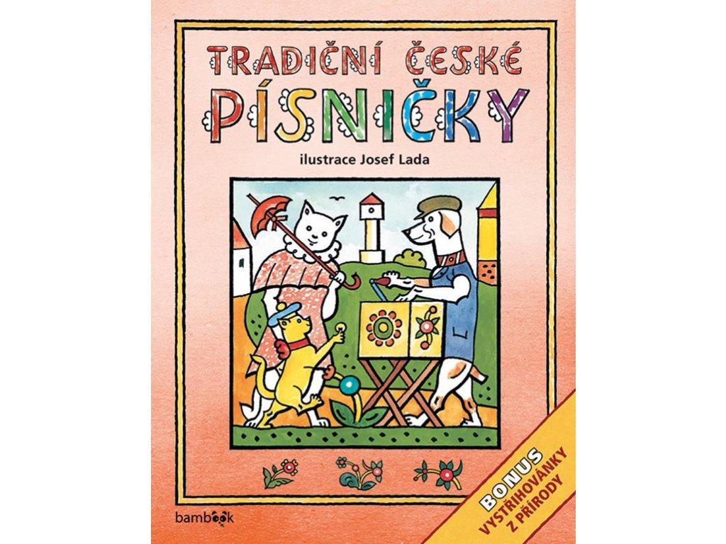 Tradiční české PÍSNIČKY