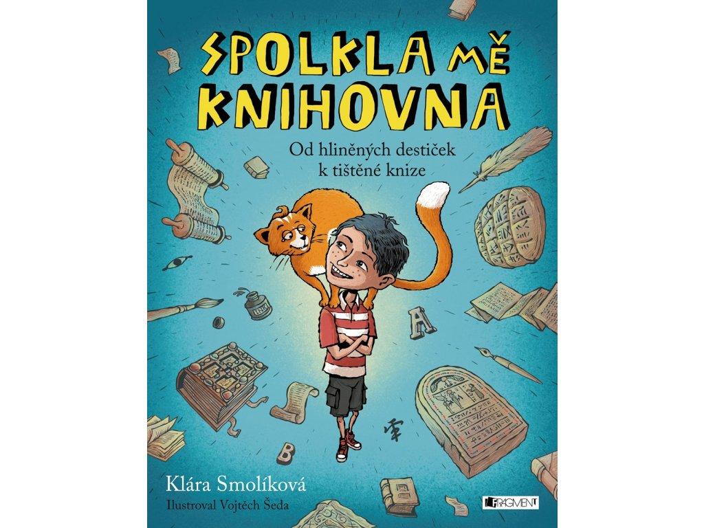 FRAGMENT Spolkla mě knihovna - Klára Smolíková