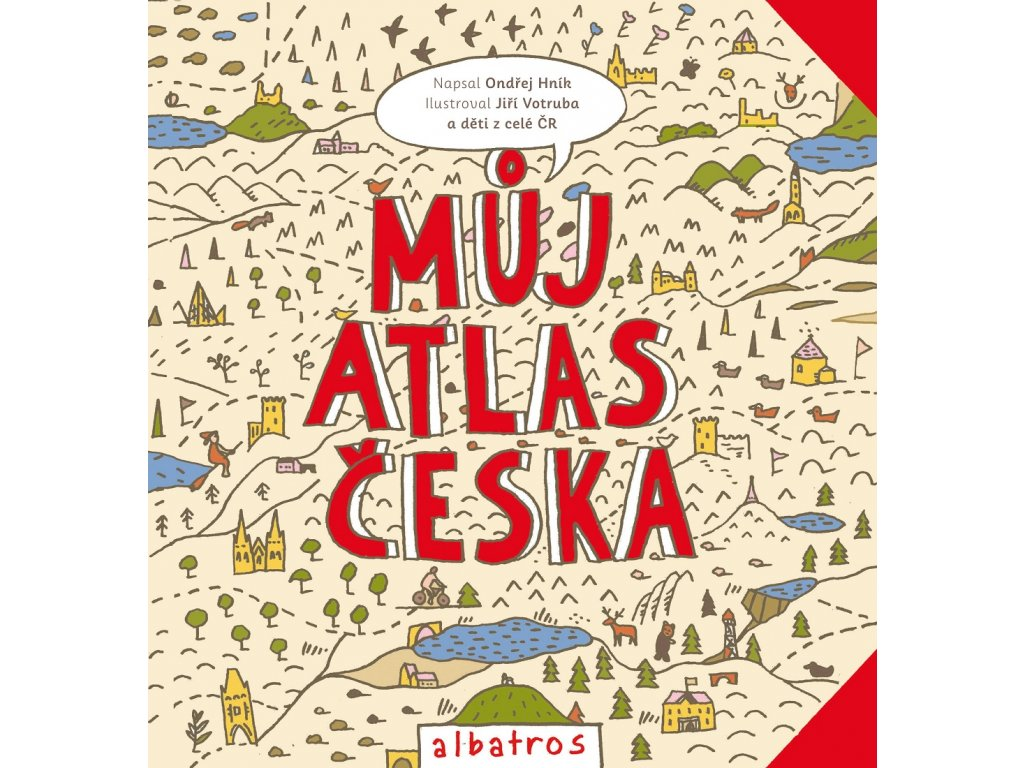 ALBATROS Můj atlas Česka - Ondřej Hník