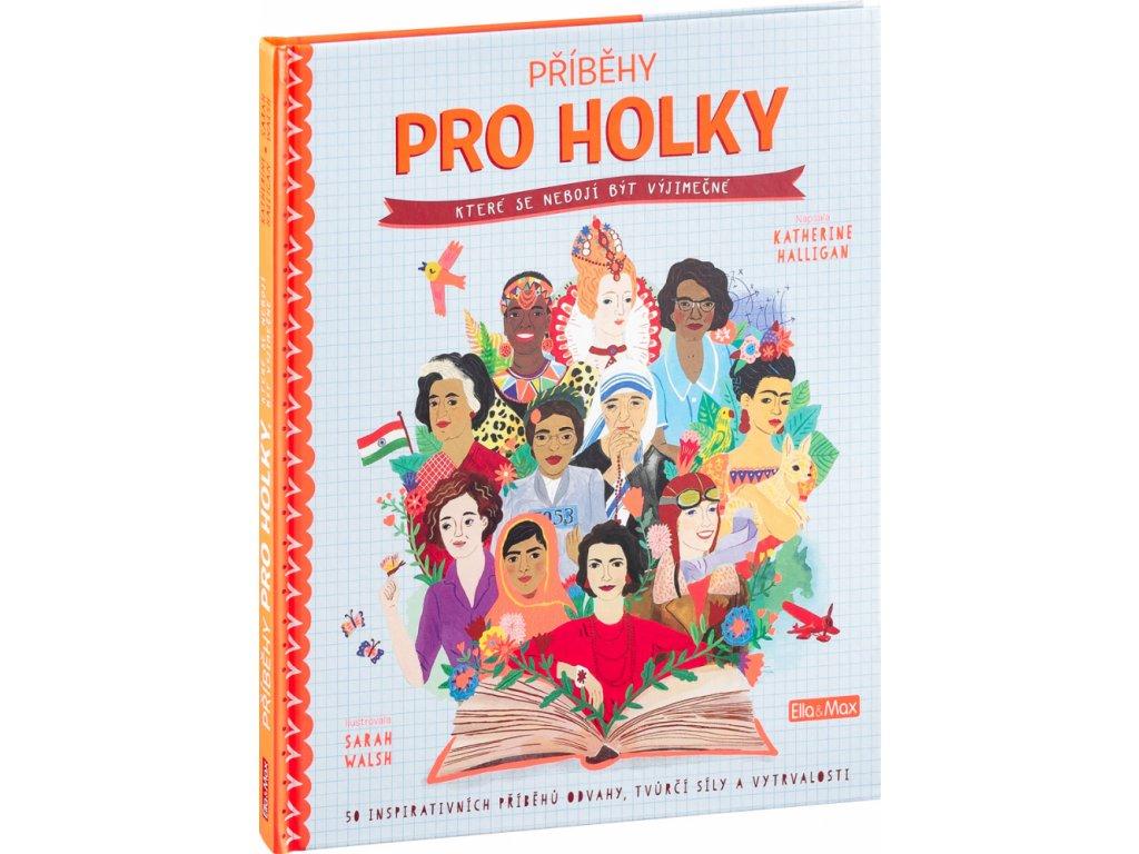 PRESCO GROUP PŘÍBĚHY PRO HOLKY, které se nebojí být výjimečné
