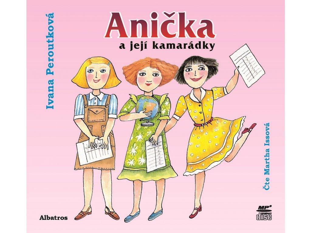 ALBATROS Anička a její kamarádky (audiokniha pro děti) -  Ivana Peroutková