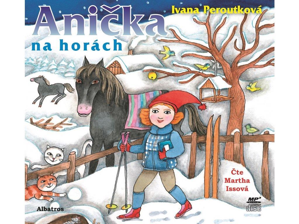 ALBATROS Anička na horách (audiokniha pro děti) -  Ivana Peroutková