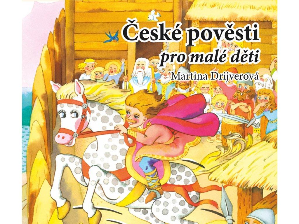 ALBATROS České pověsti pro malé děti (audiokniha pro děti) - Martina Drijverová