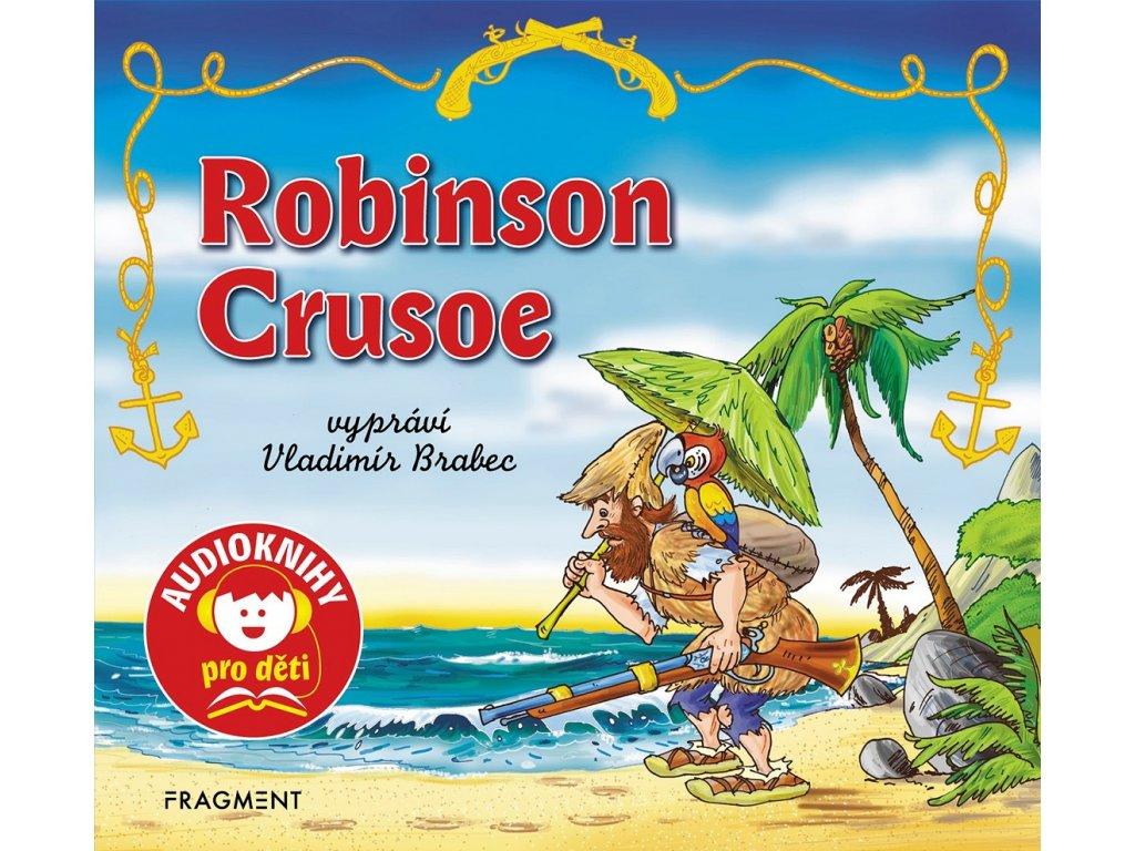 Fragment Robinson Crusoe (audiokniha pro děti) - Jana Eislerová
