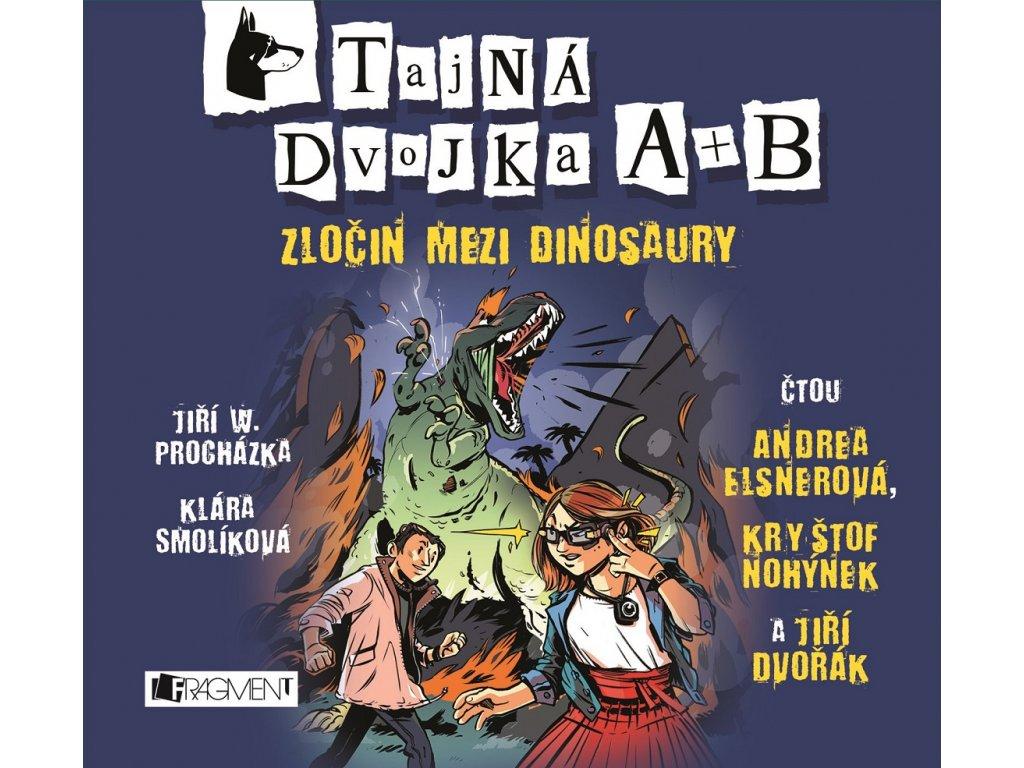 ALBATROS Tajná dvojka A + B - Zločin mezi dinosaury (audiokniha pro děti) -  Jiří W. Procházka, Klár