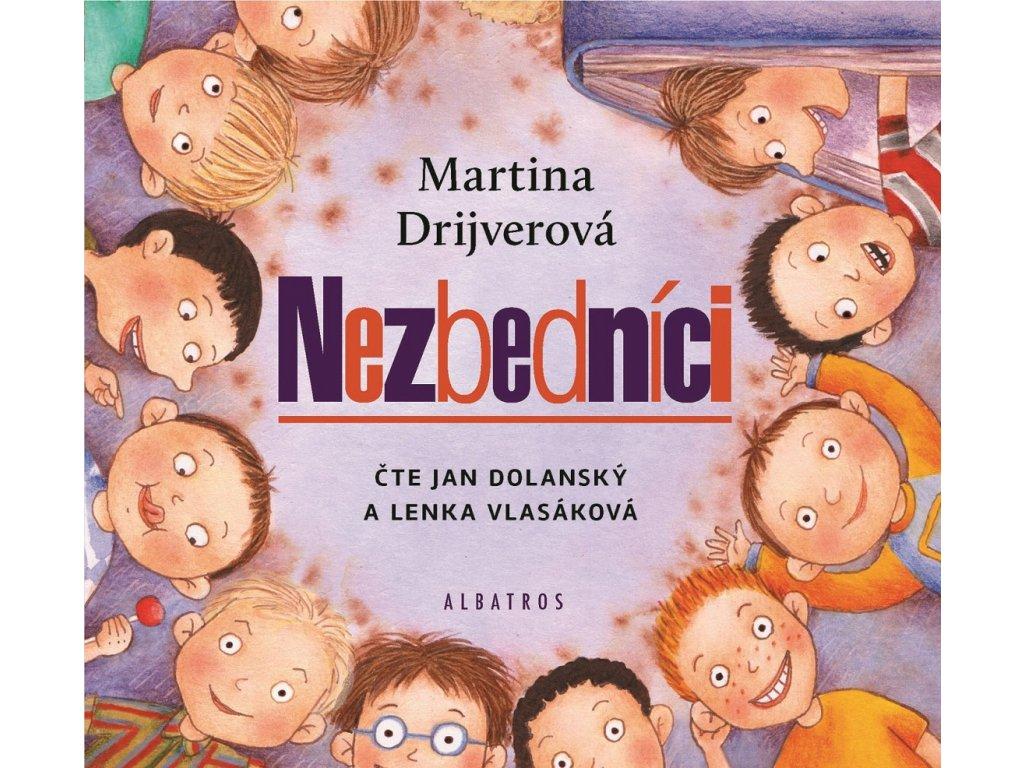 ALBATROS Nezbedníci (audiokniha pro děti) - Martina Drijverová