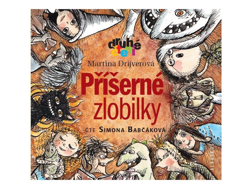 ALBATROS Příšerné zlobilky (audiokniha pro děti) - Martina Drijverová