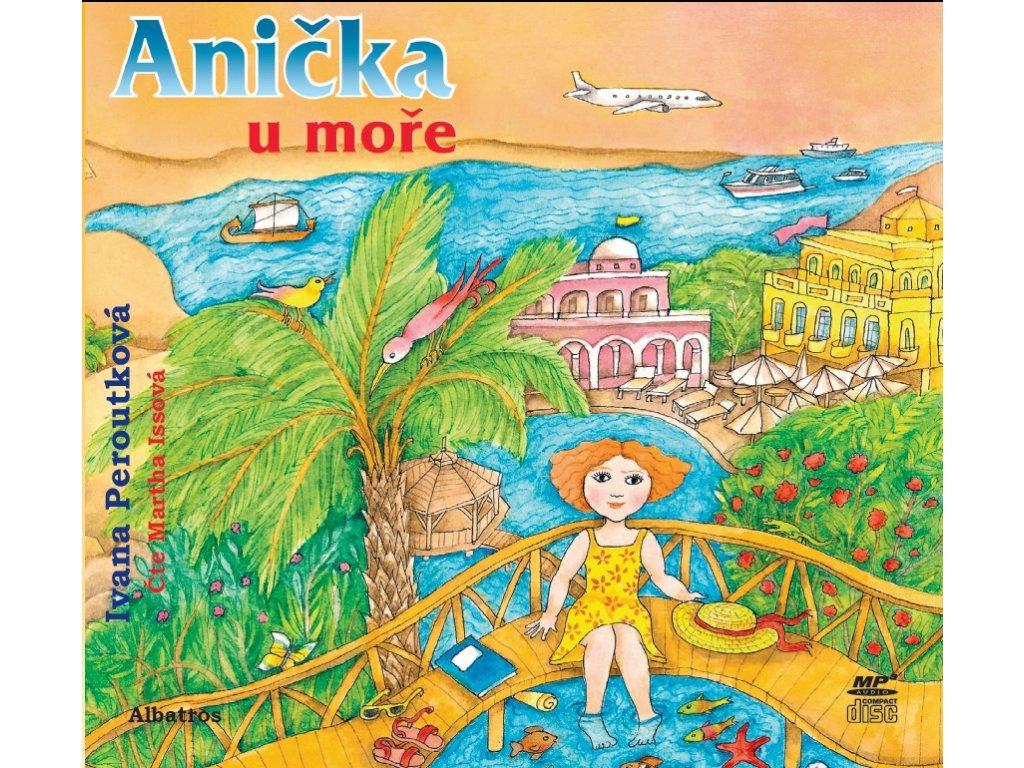 ALBATROS Anička u moře (audiokniha pro děti) -  Ivana Peroutková