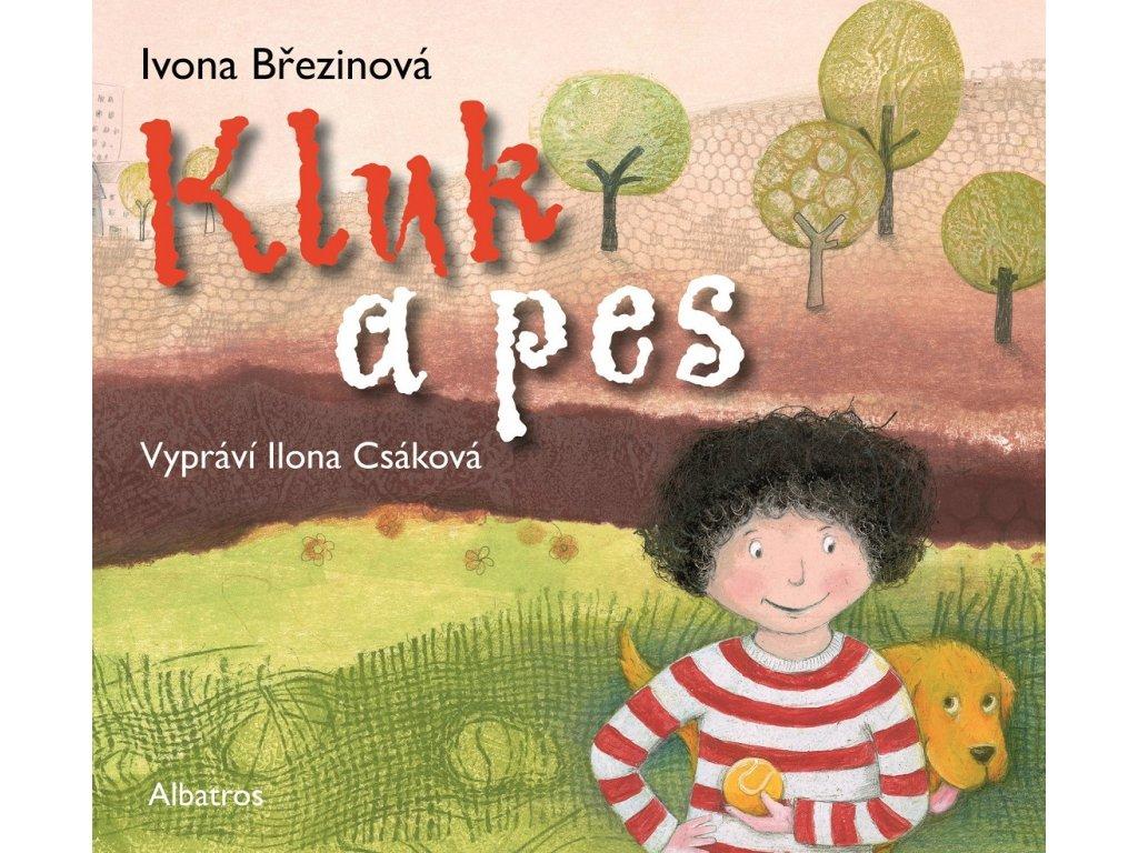 ALBATROS Kluk a pes (audiokniha pro děti) - Ivona Březinová