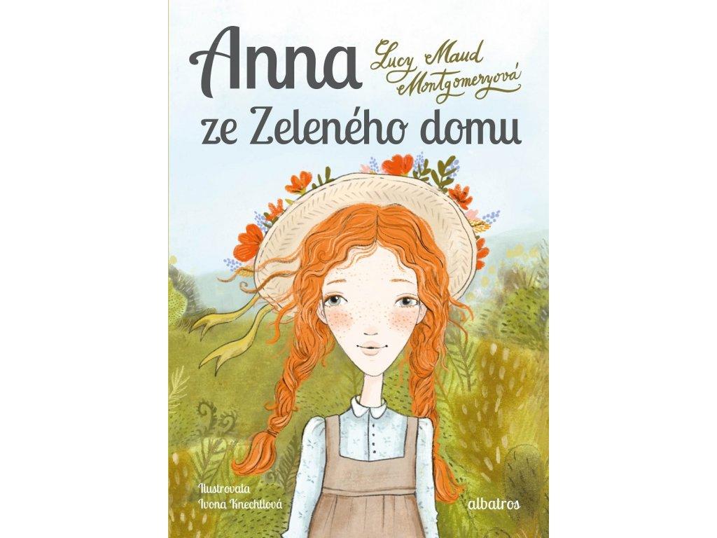 ALBATROS Anna ze Zeleného domu - Nové vydání - Lucy Maud Montgomeryová