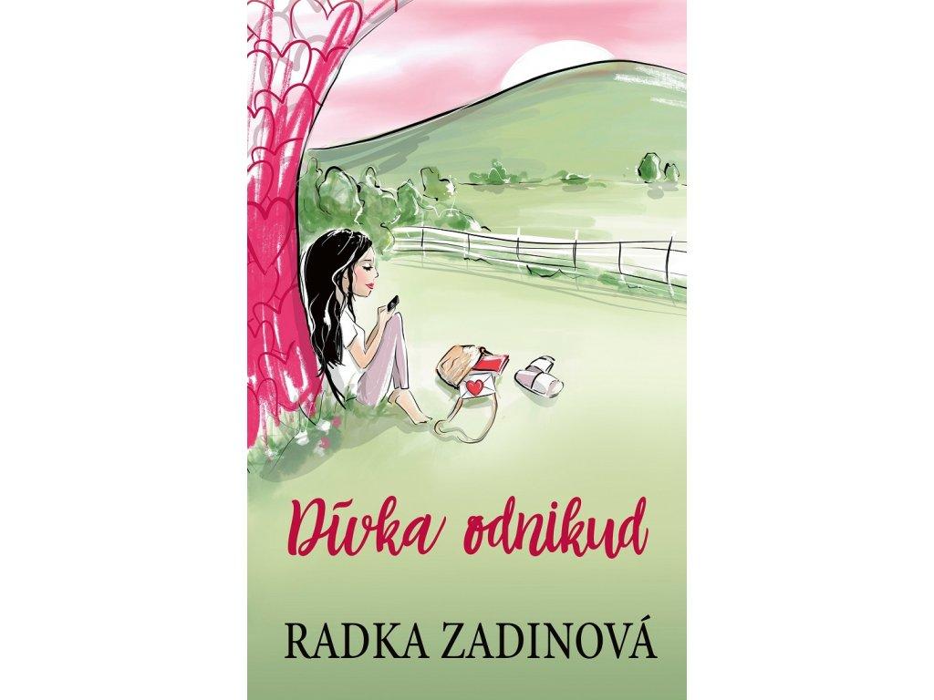 CPRESS Dívka odnikud - Radka Zadinová