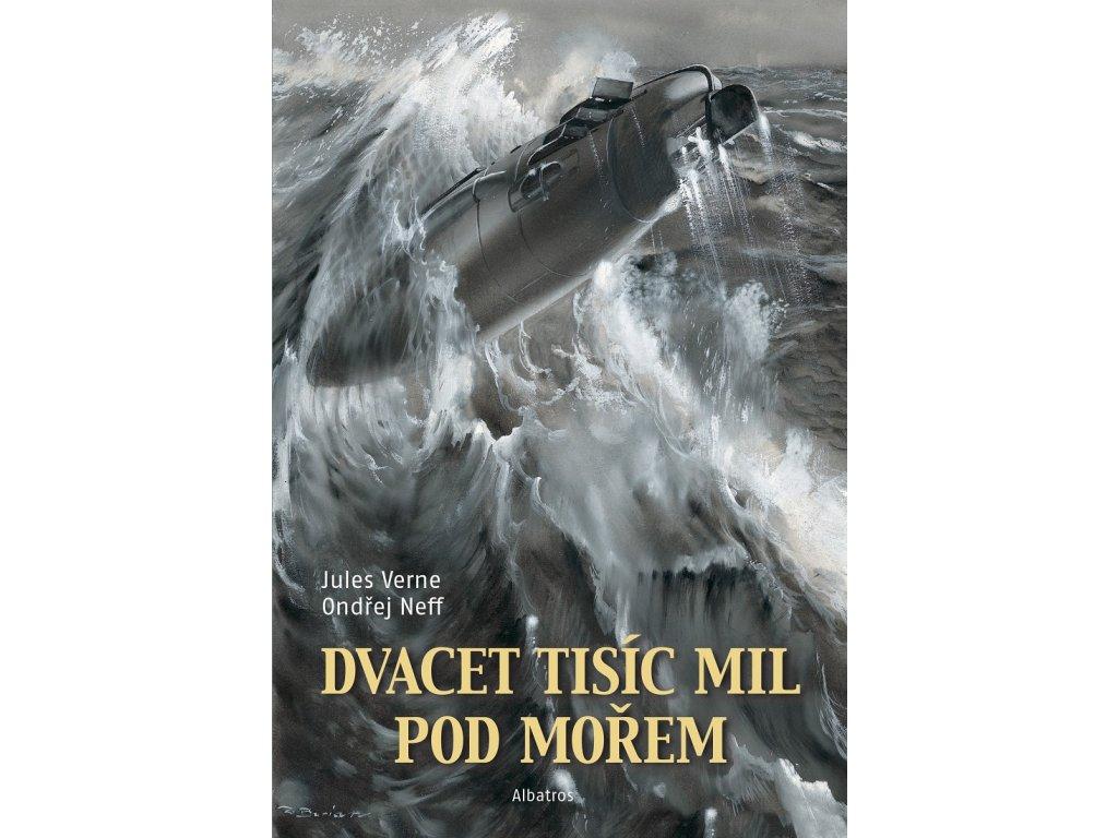 ALBATROS Dvacet tisíc mil pod mořem -  Jules Verne, Ondřej Neff