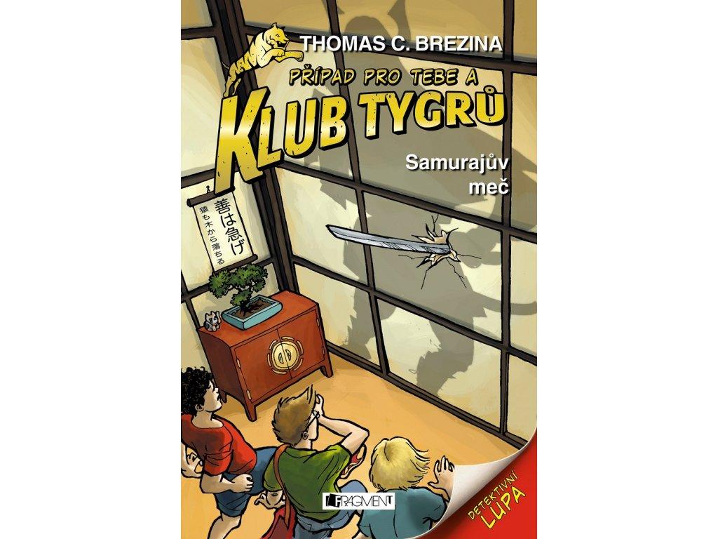 Fragment Klub Tygrů - Samurajův meč - Thomas C.Brezina