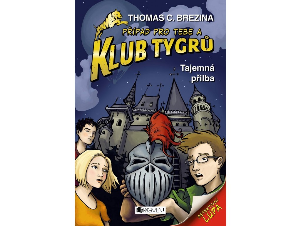 Fragment Klub Tygrů - Tajemná přilba - Thomas C.Brezina