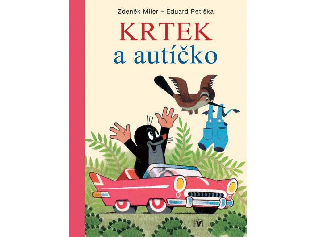 ALBATROS Krtek a autíčko - Eduard Petiška