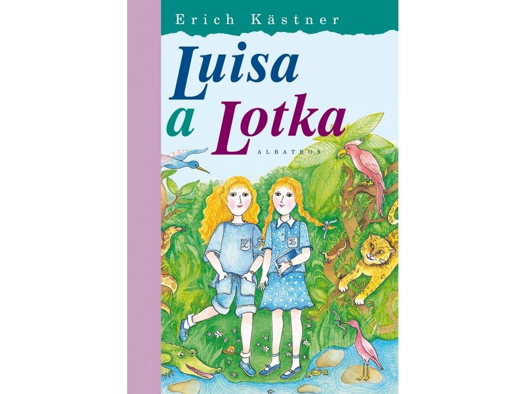 ALBATROS Luisa a Lotka - Erich Kästner