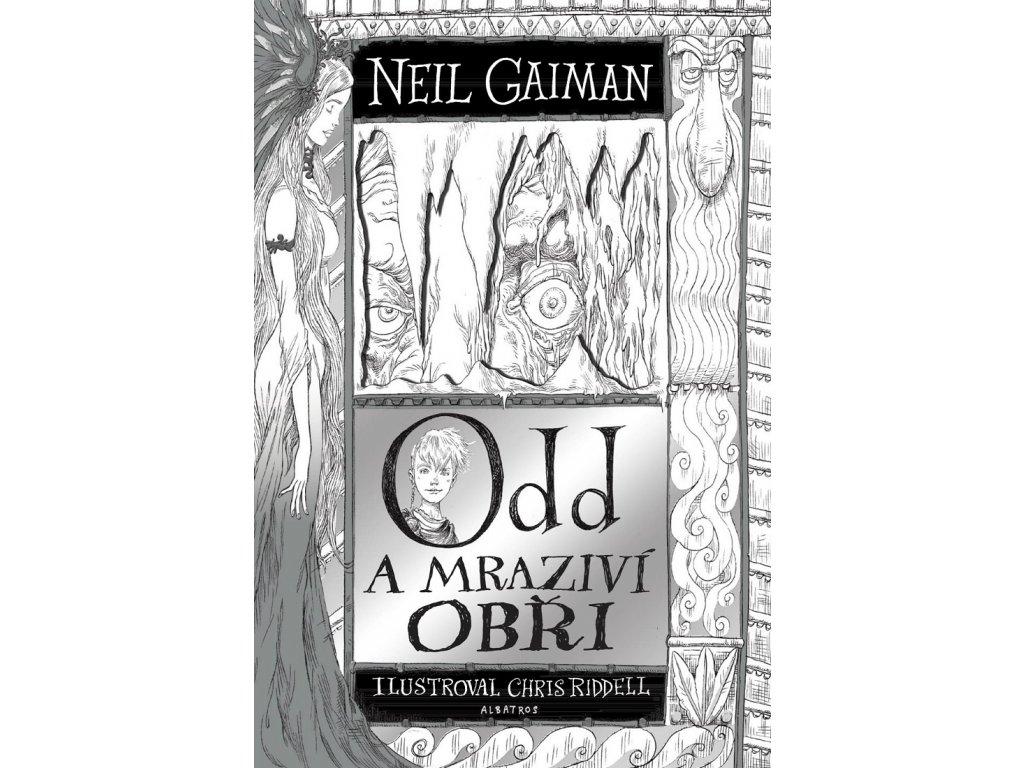 ALBATROS Odd a mraziví obři -  Neil Gaiman<br>