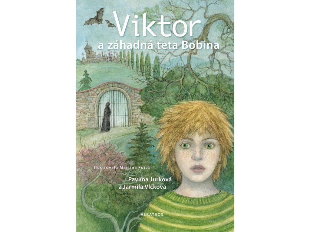 Viktor a záhadná teta Bobina