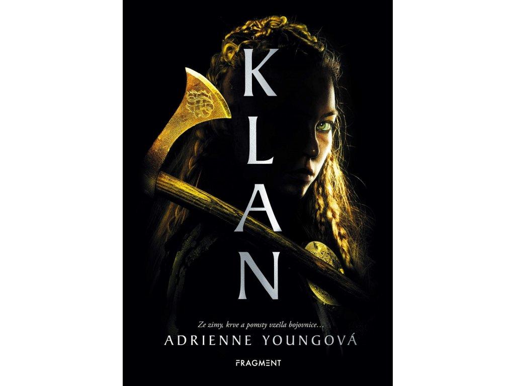 Fragment Klan - Adrienne Youngová
