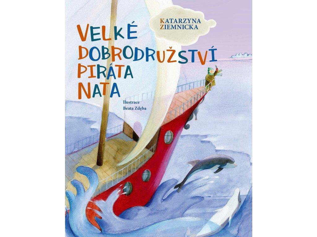 CPRESS Velké dobrodružství piráta Nata - Katarzyna Ziemnicka