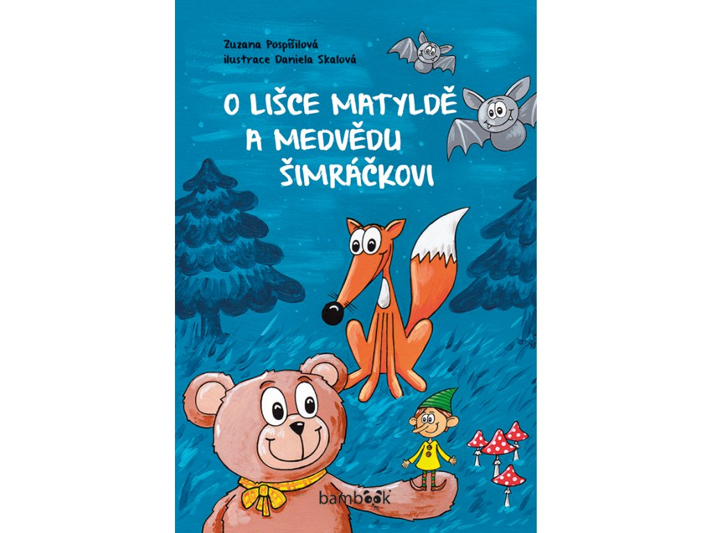 GRADA O lišce Matyldě a medvědu Šimráčkovi