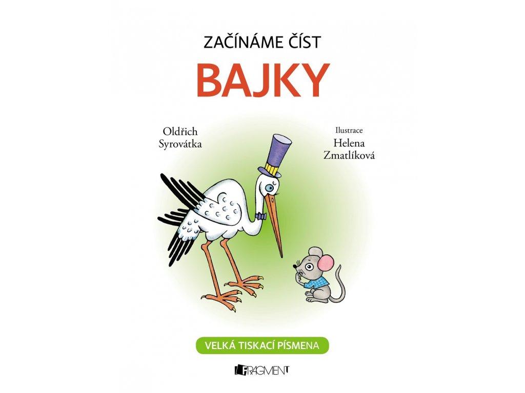 Fragment Začínáme číst - Bajky - Oldřich Syrovátka