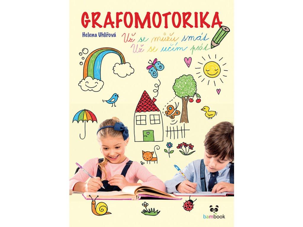 GRADA Grafomotorika - Už se můžu smát, už se učím psát!