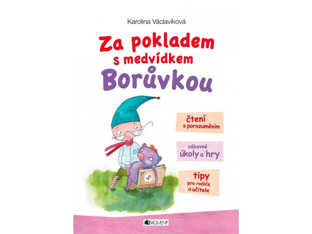 Fragment Za pokladem s medvídkem Borůvkou - Karolina Václavíková