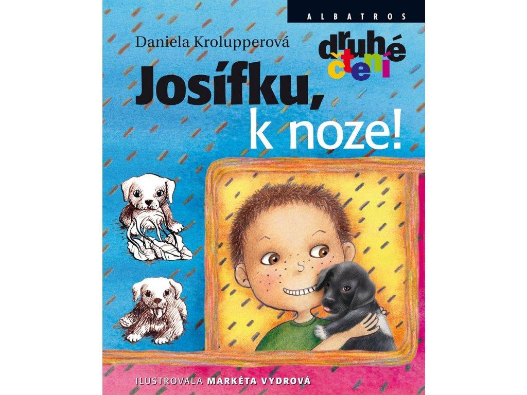 ALBATROS Josífku, k noze! - Daniela Krolupperová