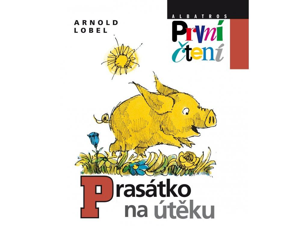 ALBATROS Prasátko na útěku - Arnold Lobel