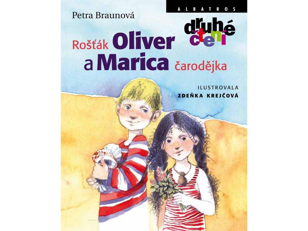 ALBATROS Rošťák Oliver a Marica čarodějka - Petra Braunová