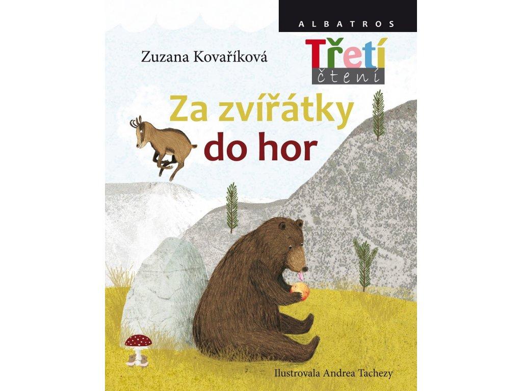 ALBATROS Za zvířátky do hor - Zuzana Kovaříková