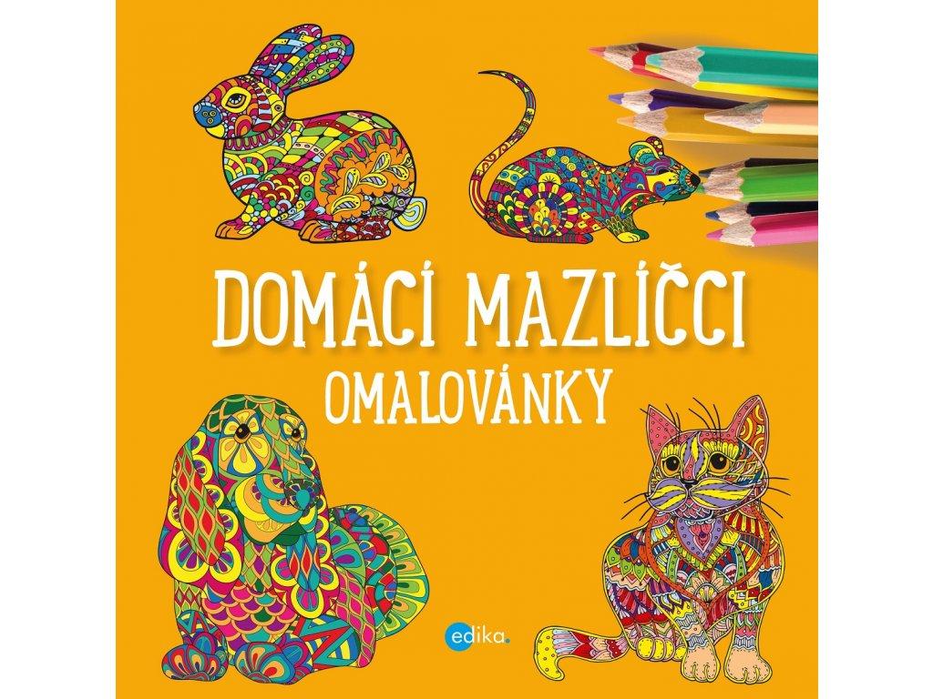 Edika Domácí mazlíčci - omalovánky - Yulia Mamonova