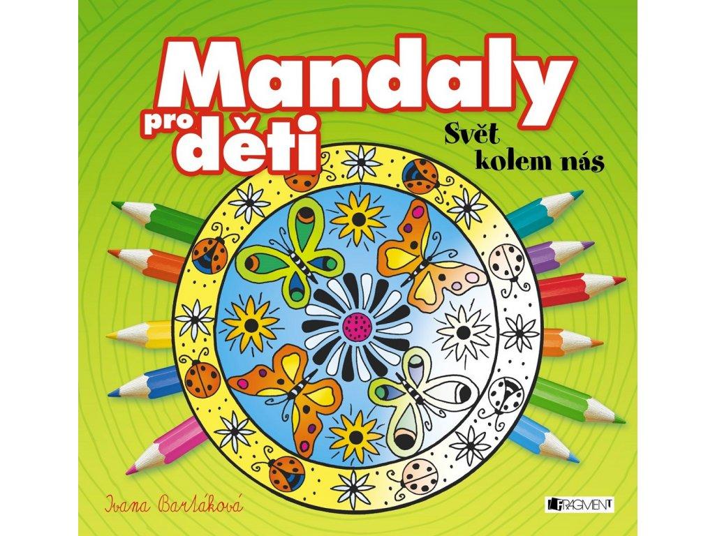 Fragment Mandaly pro děti - Svět kolem nás