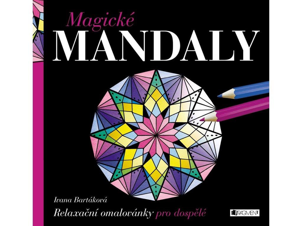 Fragment Magické MANDALY - Ivana Bartáková