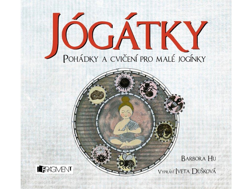 FRAGMENT Jógátky (audiokniha pro děti) - Barbora Hu