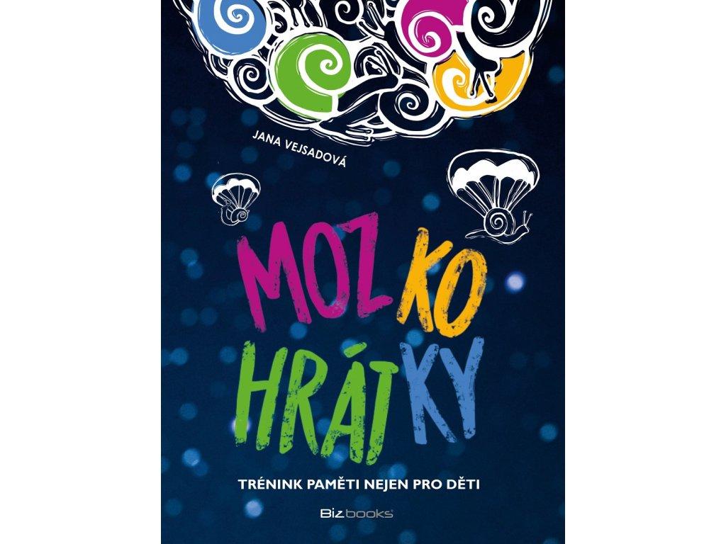 Bizbooks Mozkohrátky - Jana Vejsadová