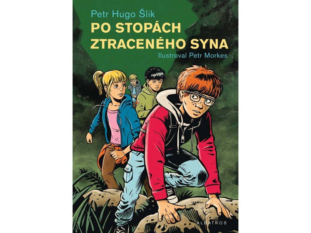 ALBATROS Po stopách ztraceného syna - Petr Hugo Šlik