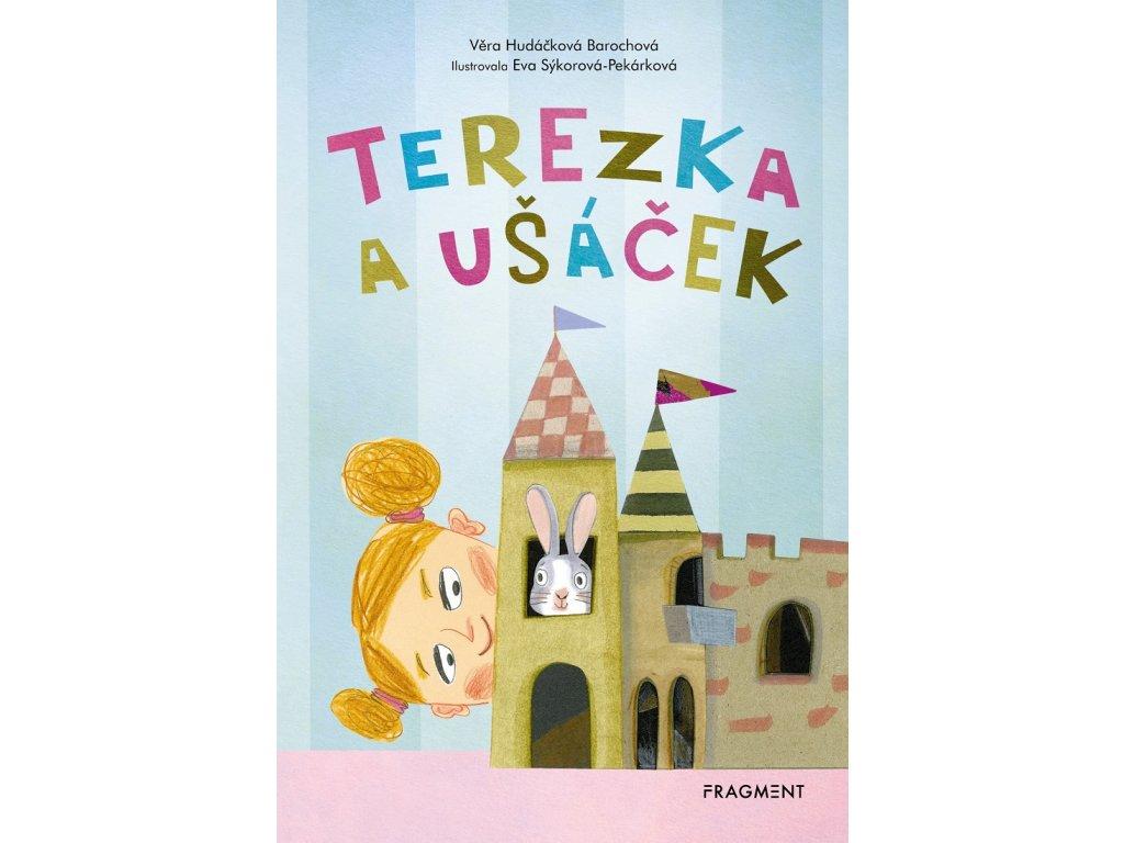 Fragment Terezka a ušáček - Věra Hudáčková Barochová