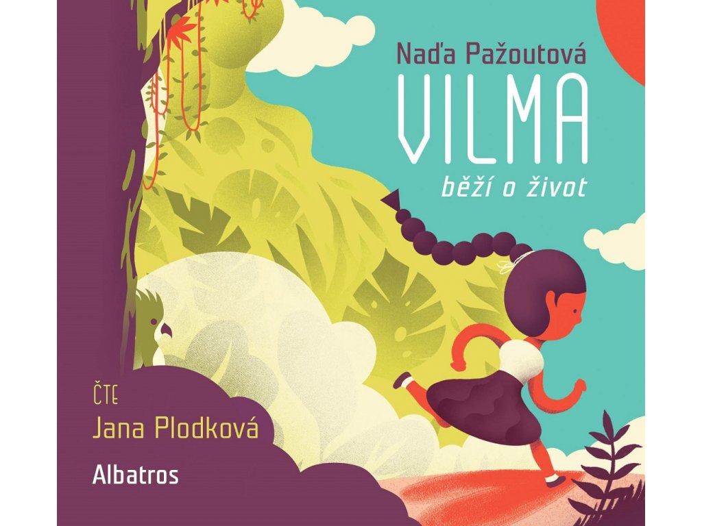 ALBATROS Vilma běží o život (audiokniha pro děti) - Naďa Pažoutová