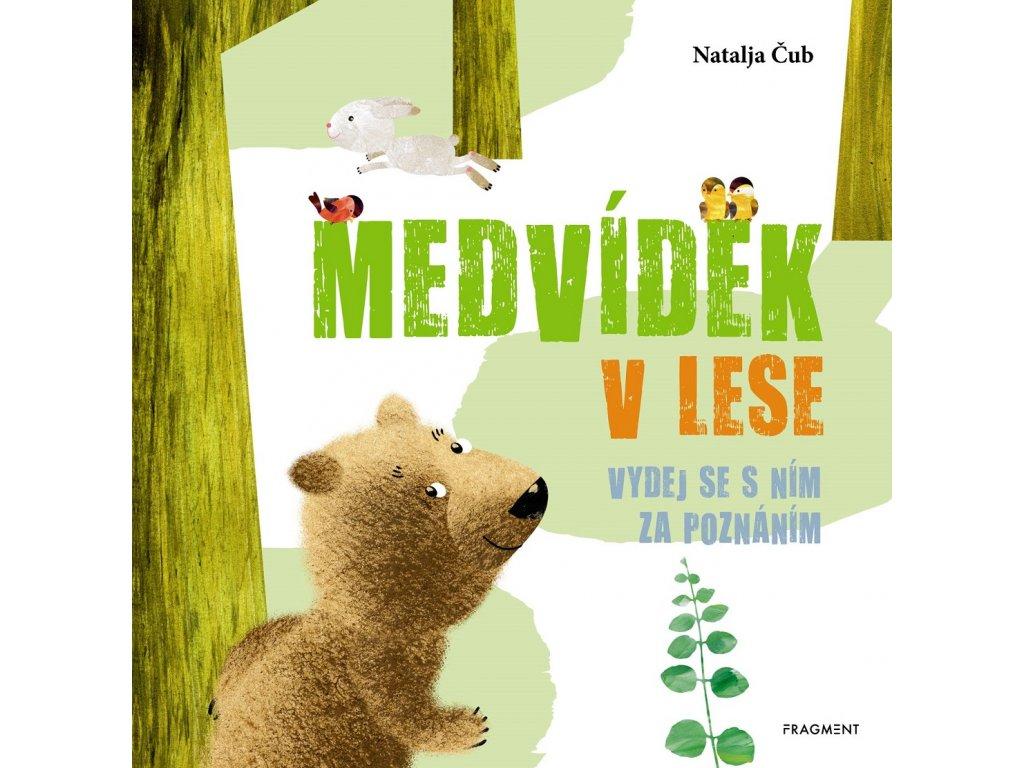 FRAGMENT Medvídek v lese - Natalja Čub