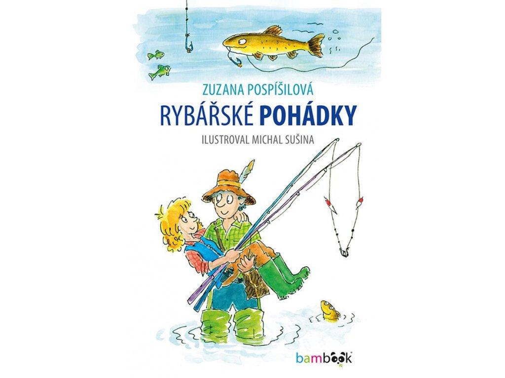 GRADA Rybářské pohádky - Zuzana Pospíšilová