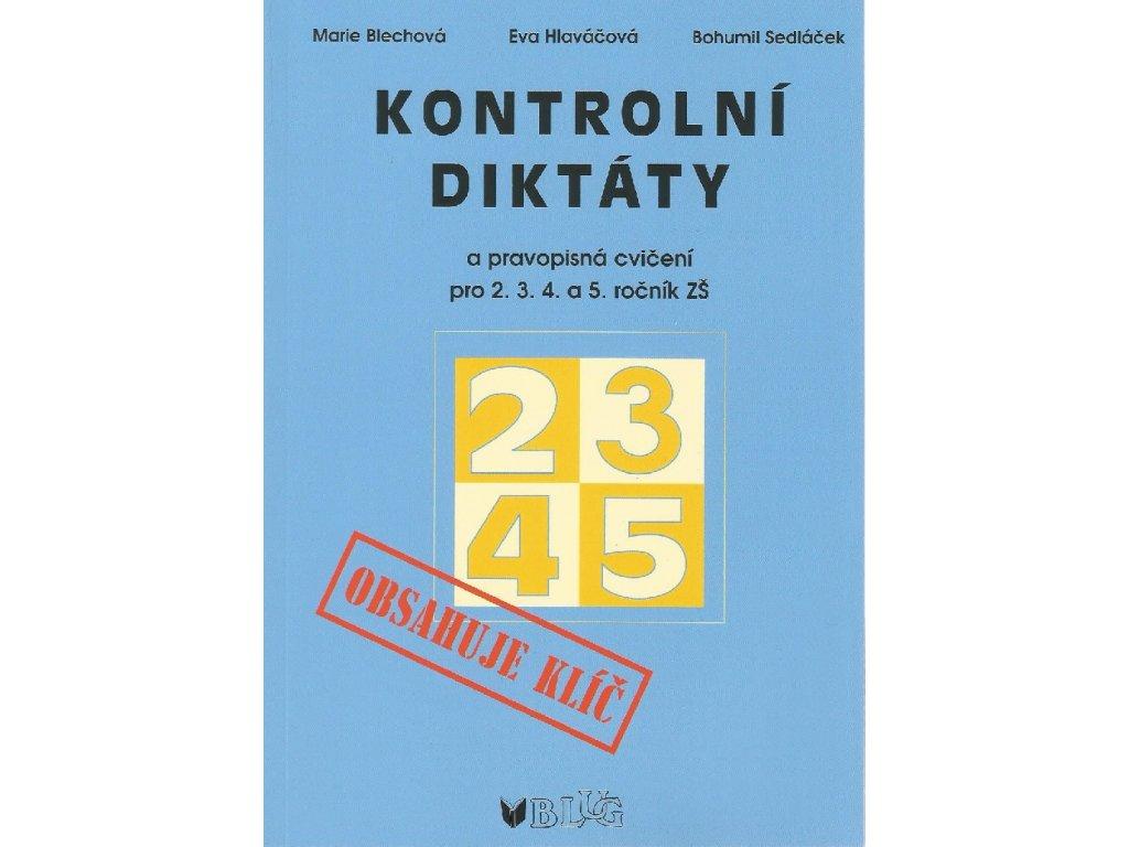Kontrolní diktáty pro 2.3.4.a 5.ročník